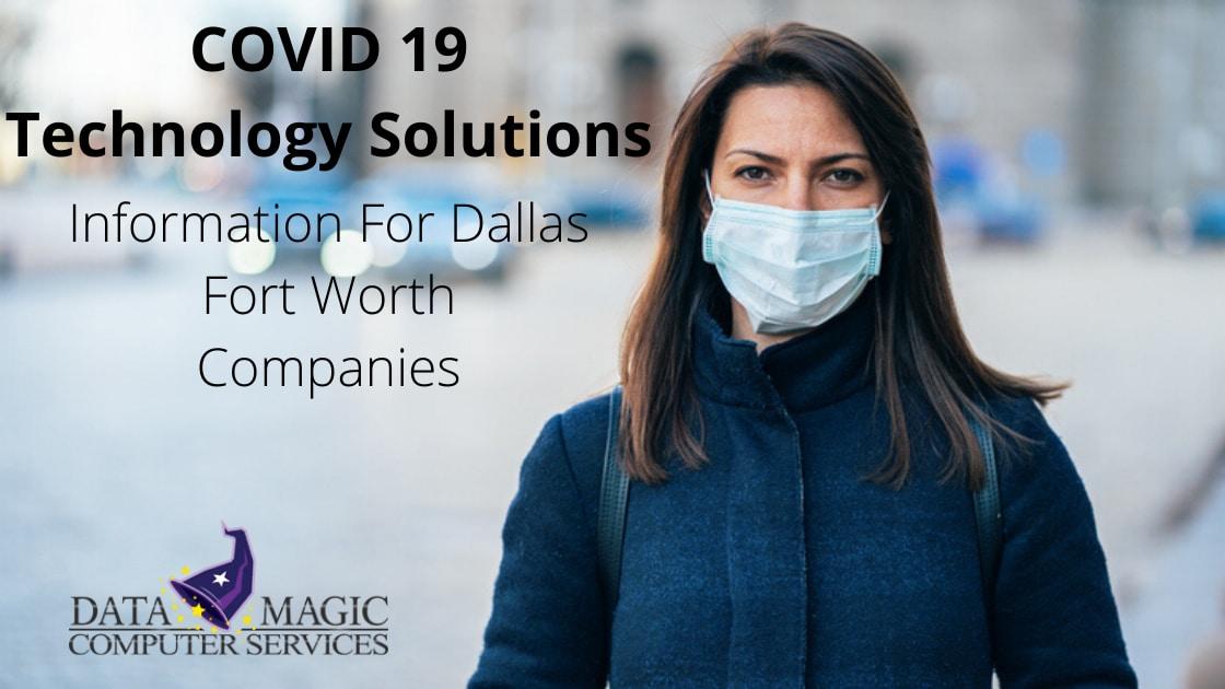 COVID19 Technology Dallas Fort Worth